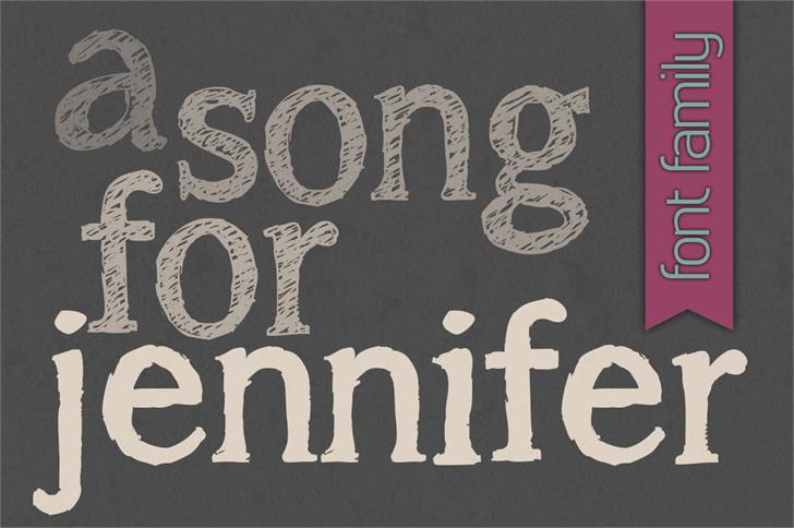 Image for a song for jennifer font