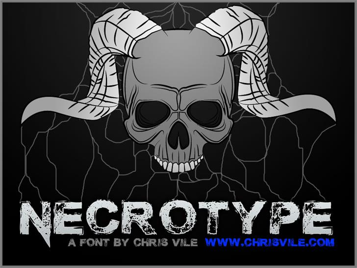 Necrotype font by Chris Vile
