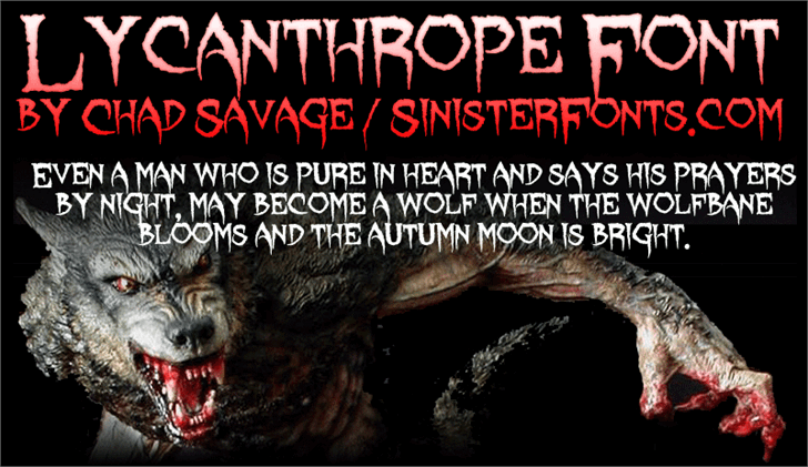 Lycanthrope font by Sinister Fonts