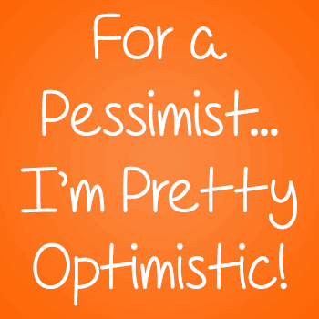 Image for For A Pessimist, I'm Pretty Opt font