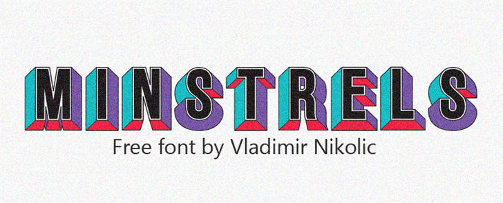Minstrels font by Vladimir Nikolic