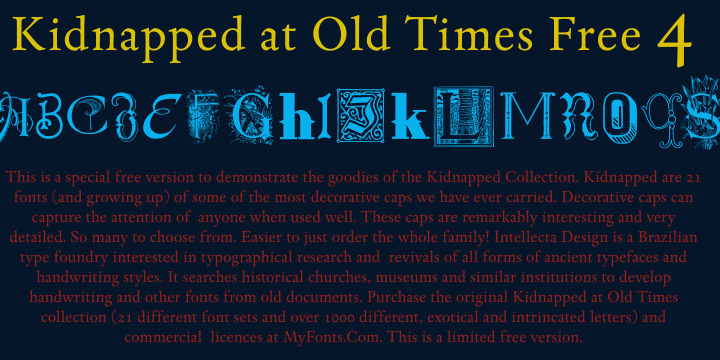Kidnapped At Old Times Free 4 font by Intellecta Design