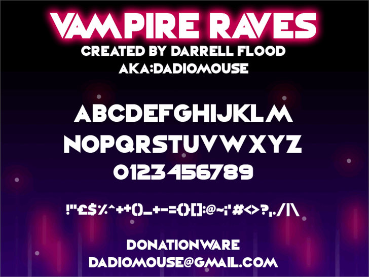 Vampire Raves font by Darrell Flood