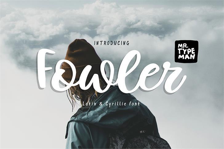 Fowler font by Mr. Typeman