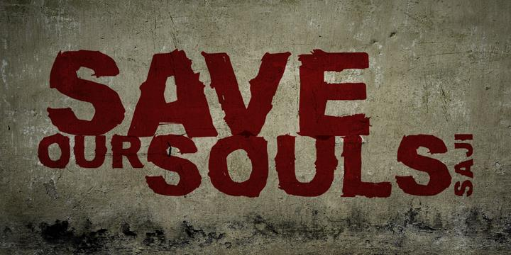 Image for SAVE OUR SOULS saji font
