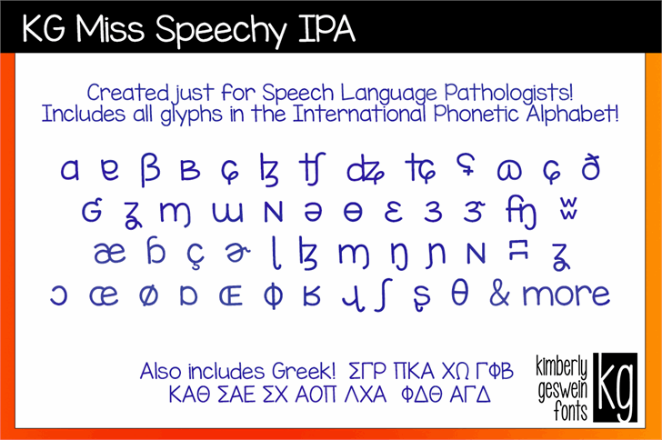 KG Miss Speechy IPA font by Kimberly Geswein
