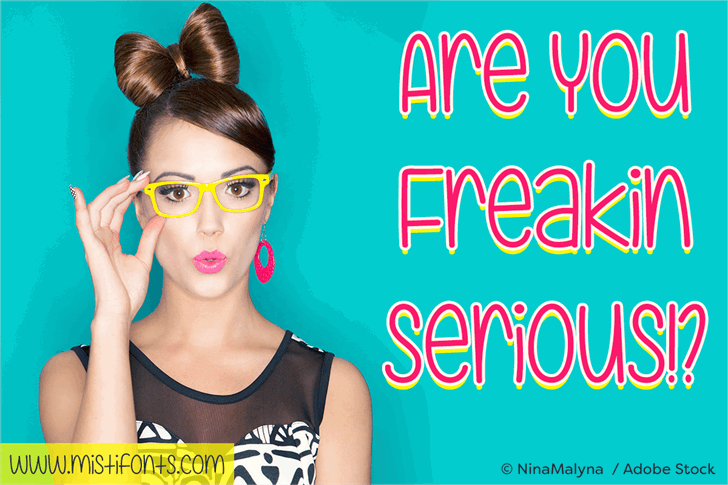 Image for Are You Freakin' Serious  font