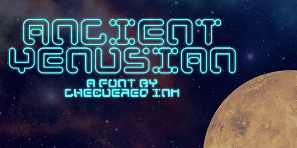 Ancient Venusian font by Chequered Ink
