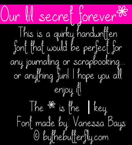 Image for Our lil secret forever font