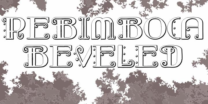 Image for Rebimboca Beveled font
