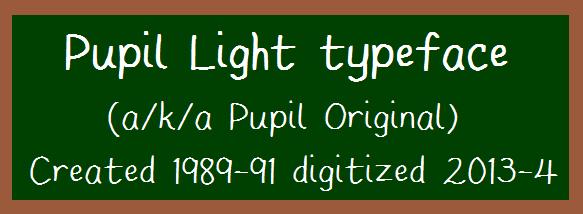 Image for Pupil Light font