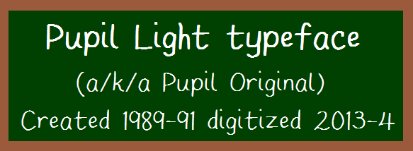 Pupil Light font by SWMCA Brands & Holding LLC.