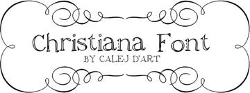 Christiana font by calej d'art