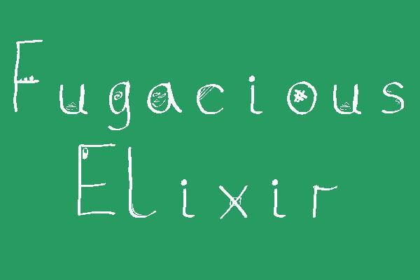 Image for Fugacious Elixir font