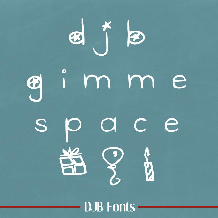 DJB Gimme Space font by Darcy Baldwin Fonts