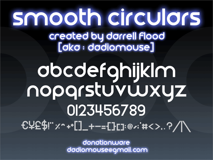 Smooth Circulars font by Darrell Flood