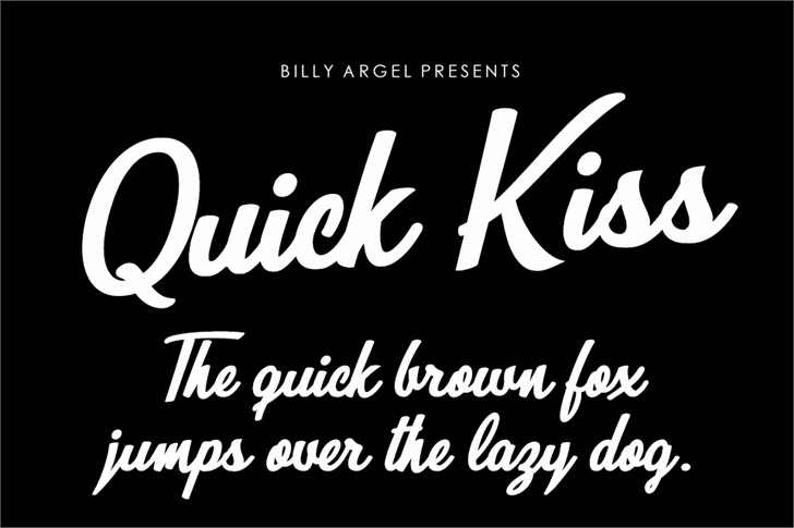 Quick Kiss Personal Use font by Billy Argel