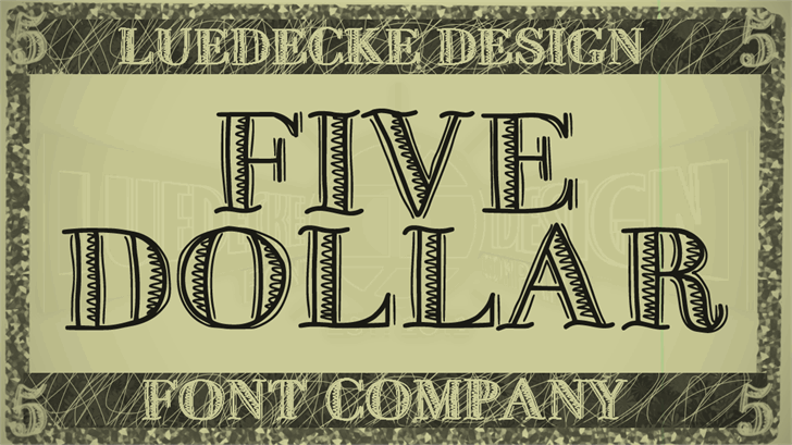 FiveDollar font by Jake Luedecke Motion & Graphic Design