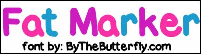 FatMarker font by ByTheButterfly