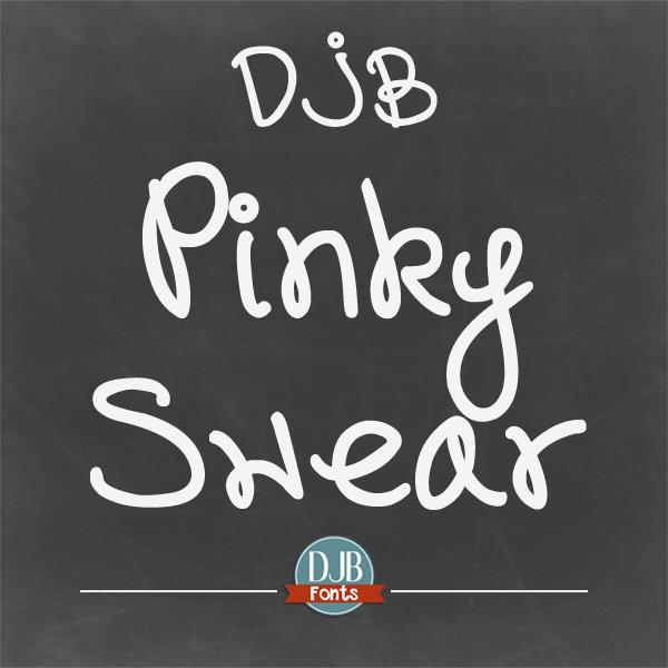 DJB Pinky Swear font by Darcy Baldwin Fonts