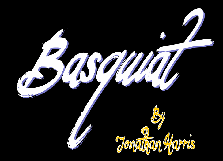 Basquiat font by Jonathan S. Harris