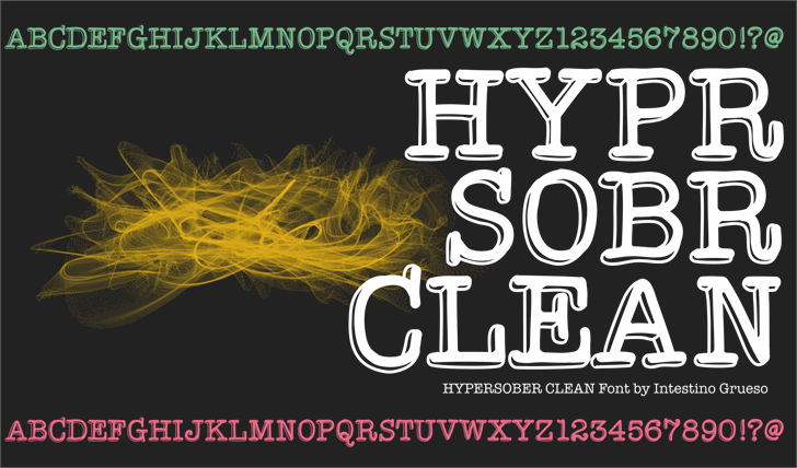 HypersoberClean font by IntestinoGrueso