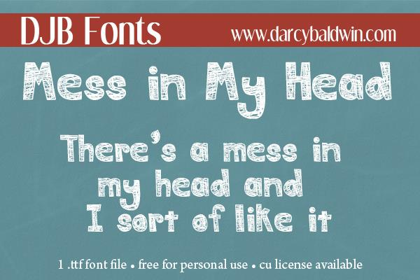 DJB MESS IN MY HEAD font by Darcy Baldwin Fonts