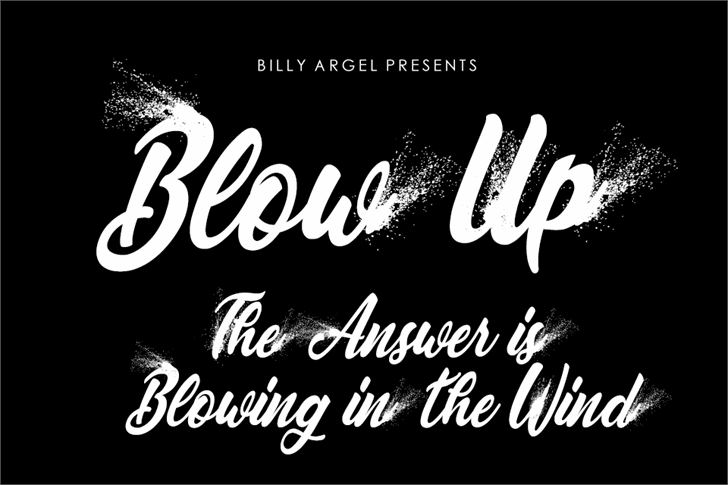 BLOWUP PERSONAL USE font by Billy Argel