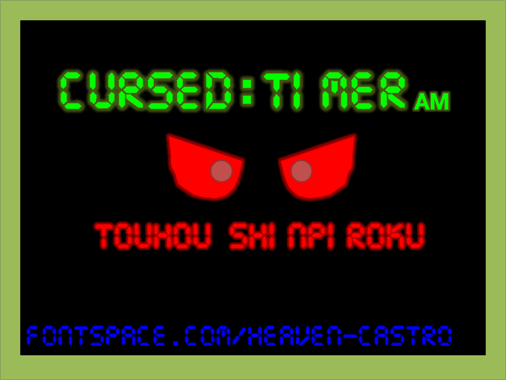 Cursed Timer ULiL font by heaven castro