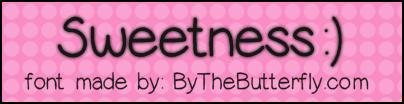 Sweetness font by ByTheButterfly
