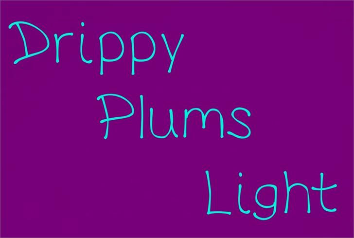 Image for DrippyPlumsLight font