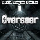 Overseer font by Pixel Sagas