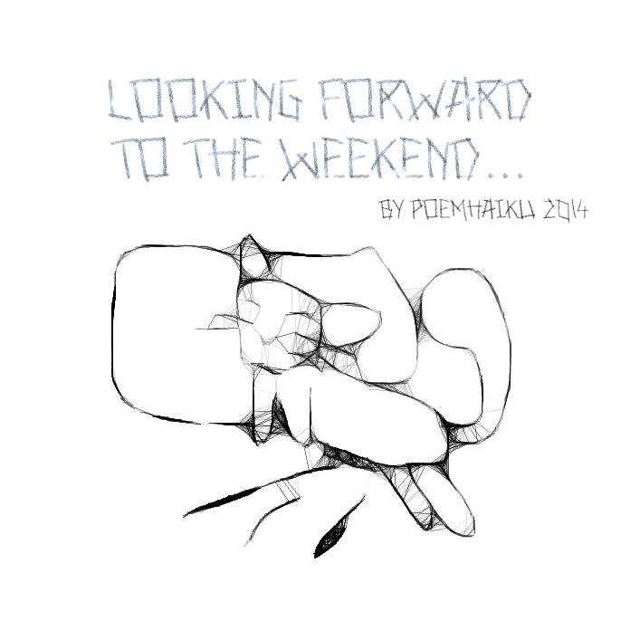 Image for Looking forward to the weekend! font