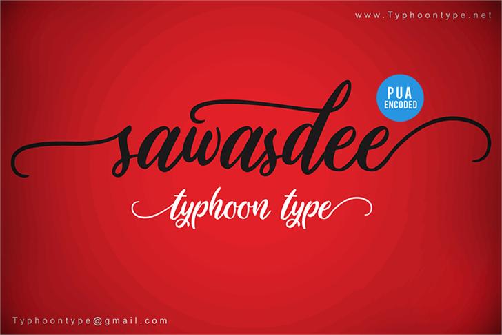 Sawasdee font by Typhoon Type - Suthi Srisopha