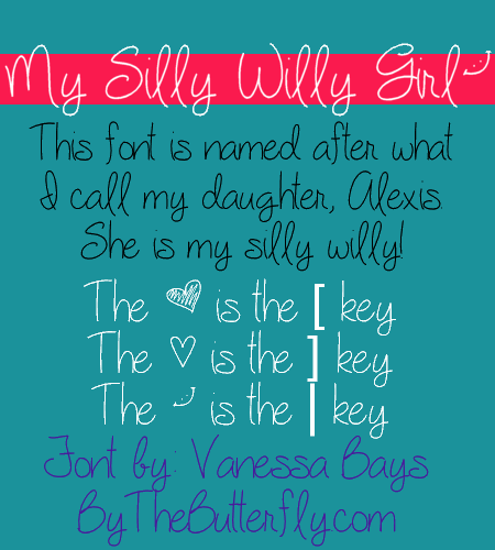 My Silly Willy Girl font by ByTheButterfly