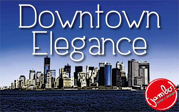 Downtown Elegance font by Jambo! Fonts & Design