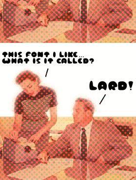 Image for Lard! font