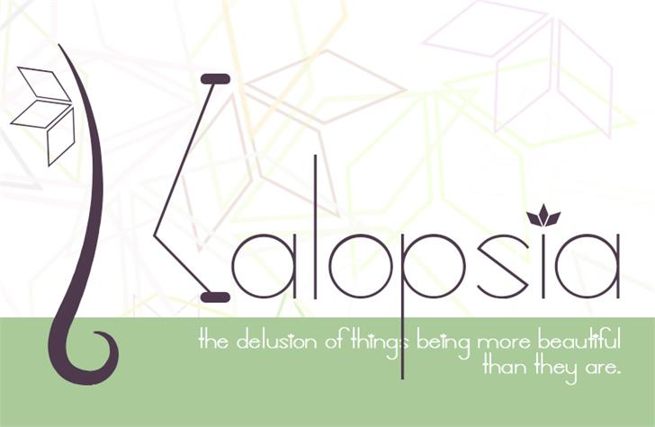 Image for Kalopsia} font
