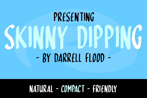Skinny Dipping font by Darrell Flood