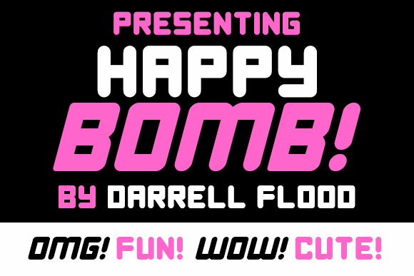 Happy Bomb font by Darrell Flood