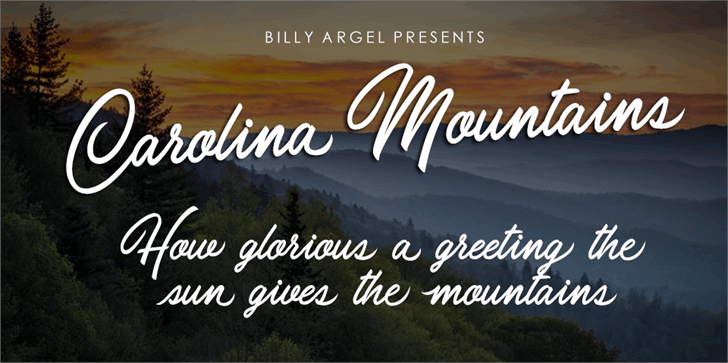 Carolina Mountains Personal Use font by Billy Argel