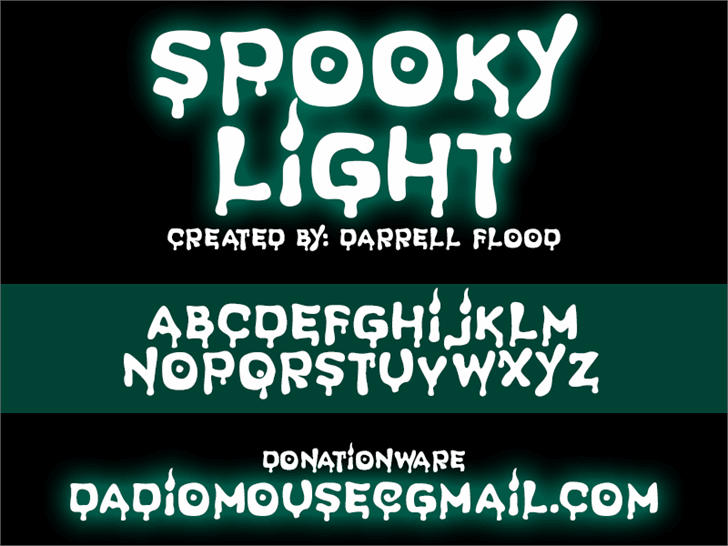 Spooky Light font by Darrell Flood