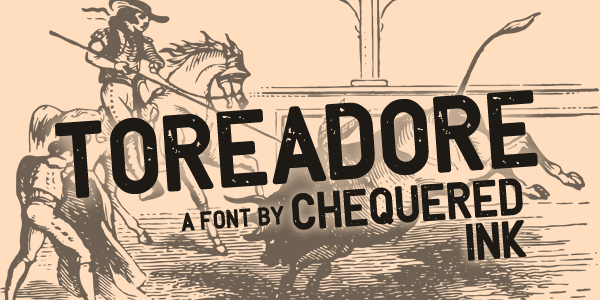 Toreadore font by Chequered Ink