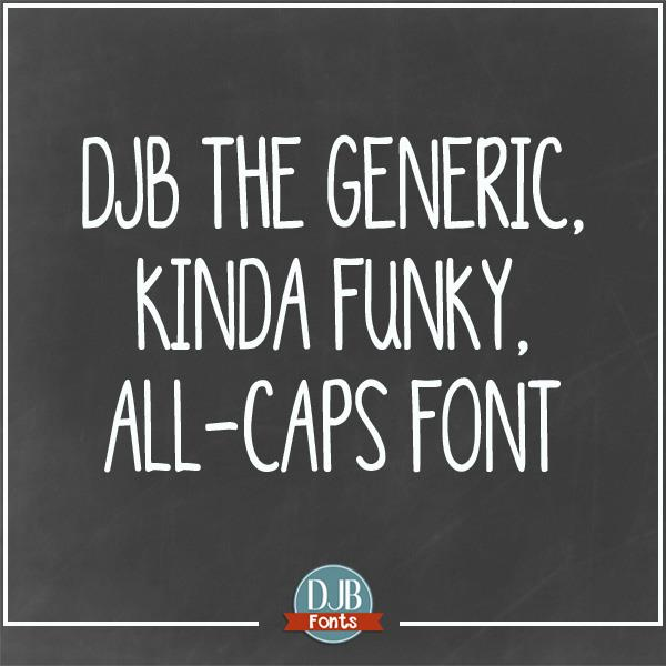 Image for DJB Generic Kinda Funky All Cap font