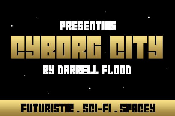 Cyborg City font by Darrell Flood