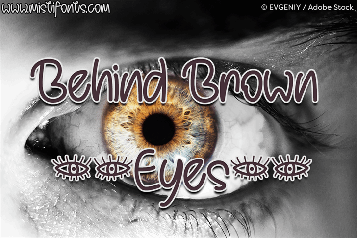 Behind Brown Eyes font by Misti's Fonts