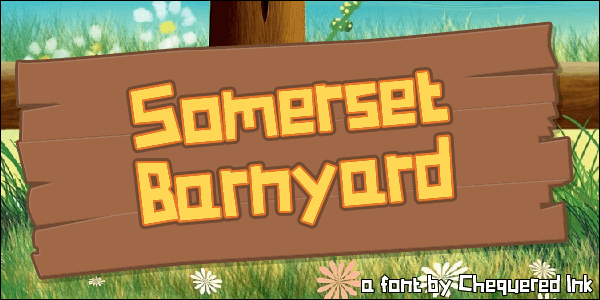 Somerset Barnyard font by Chequered Ink