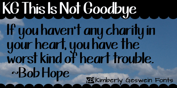 Image for KG This Is Not Goodbye font