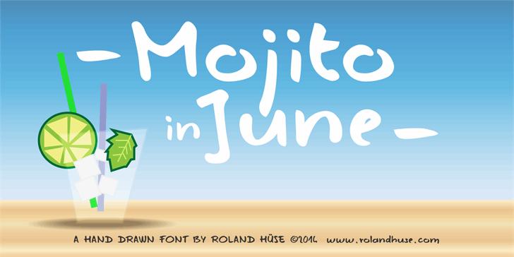 Mojito in June font by Roland Huse Design
