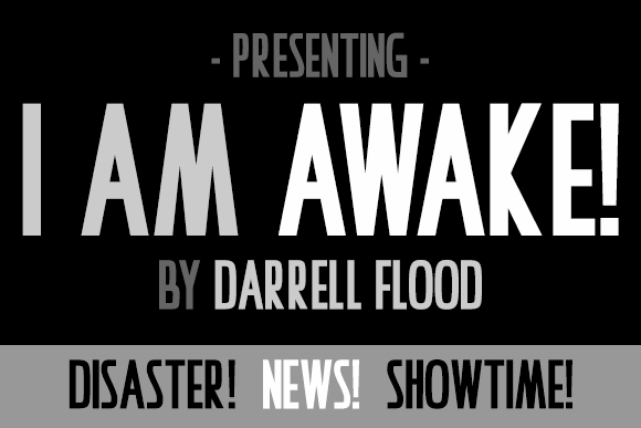 I Am Awake font by Darrell Flood
